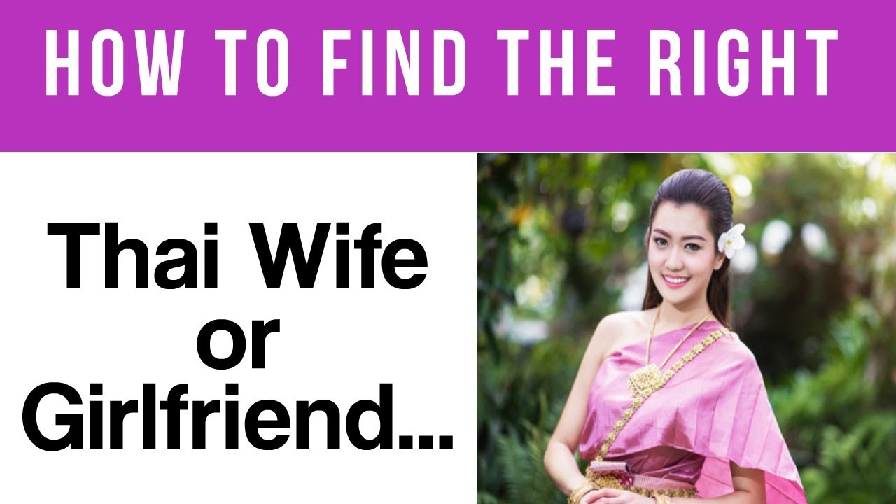How to find a thai wife