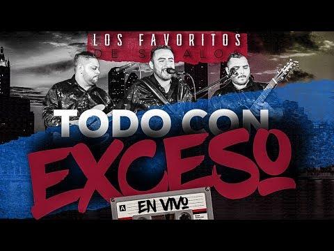 (En Vivo) - Todo Con Exceso - Los Favoritos De Sinaloa