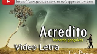 Leonardo Gonçalves - Acredito (We Believe) vídeo l