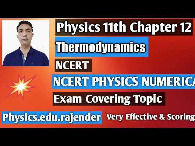 Video 4||Physics 11th Chapter 12 ||Thermodynamics ||NCERT NUMERICAL PROBLEMS ||