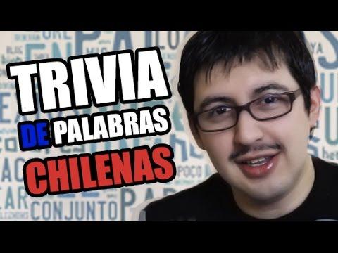 Palabras Chilenas - Trivia de Chilenito TV