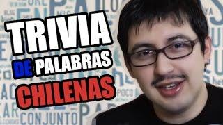 PALABRAS CHILENAS - Trivia Chilenito TV #13