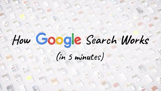 How Google Search Works  In 5 Minutes