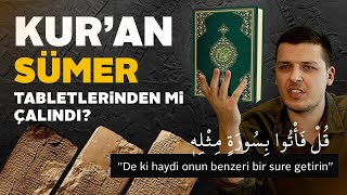 Kur'an Sümer Tabletlerinden mi Çalındı ? İşte Gerçekler- Burak Tokur