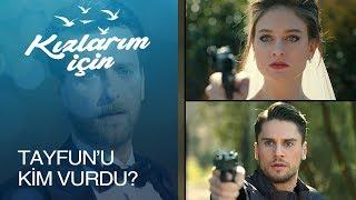Gambar cover Tayfun'u kim vurdu? - Kızlarım İçin 11. Bölüm