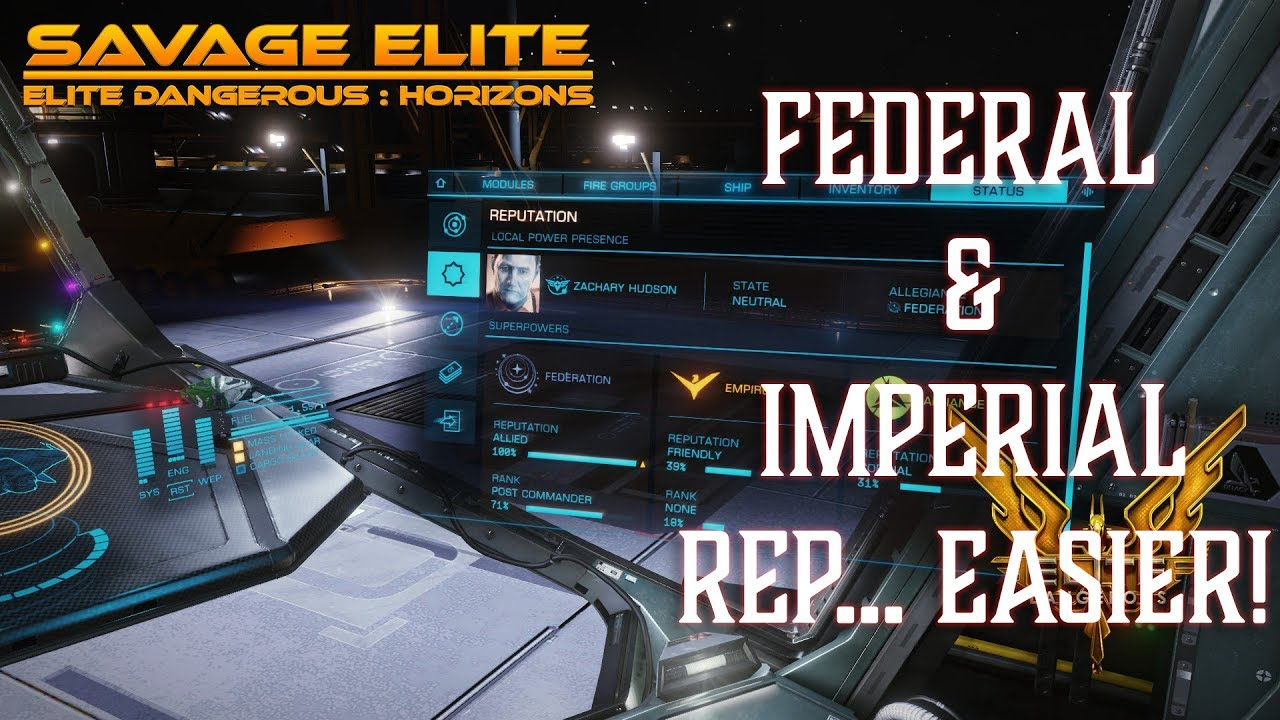 Tips Elite Dangerous: Grinding Federation and Imperial Rep in 2019