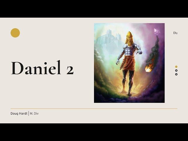 Daniel Chapter 2 - Pastor's Study: Daniel & Revelation