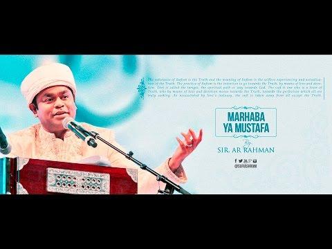 Marhaba Ya Mustafa By AR Rahman