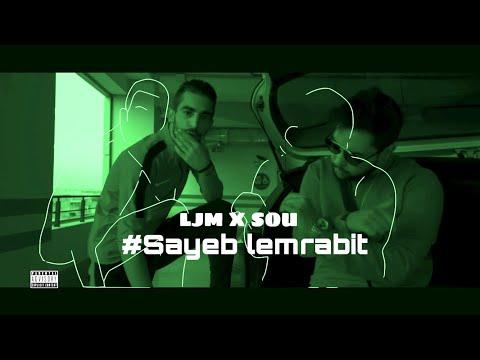 "L.J.M f.t Sou Feryville - ""سيب لمرابيط"" #Free_samara"