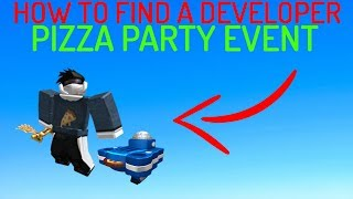 (EREIGNIS) WIE FIND A DEVELOPER IN GAME - Pizza Party Event ROBLOX