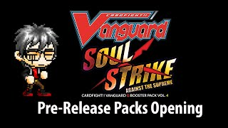 Cardfight Vanguard: Soul Strike Against the Supreme Pre-Release Packs Opening