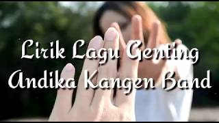 Gambar cover Lirik Lagu Andika Kangen Band - Genting