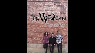 "The Void In Me - ""Last Goodbyes""  (Official Audio)"