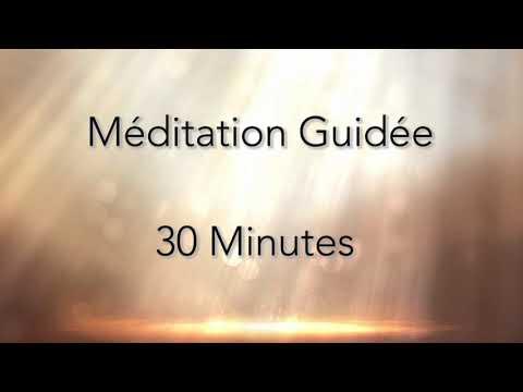 Meditation guidée - 30 minutes chaque jour - Lumière intérieure - En français