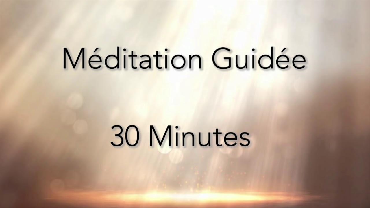 Meditation guidée - 30 minutes chaque jour - Lumière intérieure - En ...