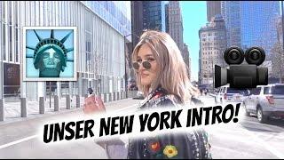 UNSER NEW YORK INTRO! |28.03.17 | AnKat