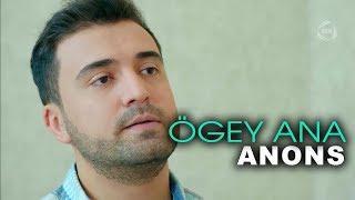 Ögey ana (139-cu bölüm) ANONS