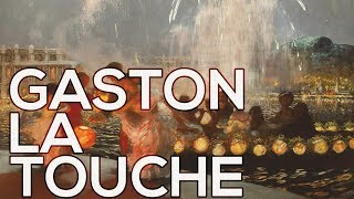 Gaston La Touche: A collection of 116 works (HD)