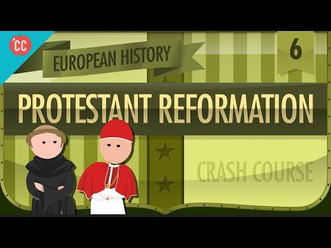 The Protestant Reformation: Crash Course European History #6