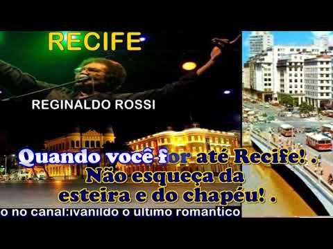 Recife  - Reginaldo Rossi - karaoke