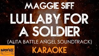Alita: Battle Angel Soundtrack (Karaoke/Instrumental) Maggie Siff - Lullaby For A Soldier