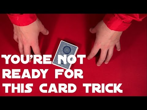 Seriously This Card Trick Will Blow Your Mind