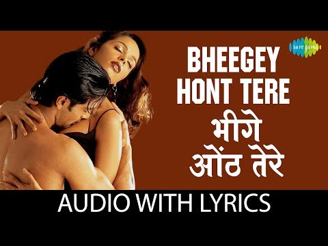 Bheegey Hont With Lyrics | ���ीगे ���ोंठ ���े ���ोल | Kunal Ganjawala | Murder
