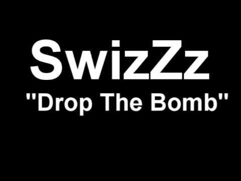 swizzz drop the bomb