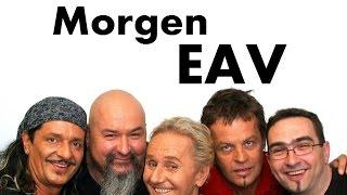 EAV - Morgen (Lyrics) | Musik aus Österreich mit Text