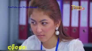 Khmer Funny Video 2018   ដូច្នឹងផង Special Clip Town Full HDTV   Episode 09