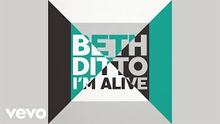 Beth Ditto - I'm Alive (Audio)