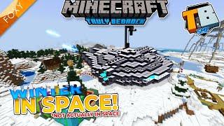 XMAS... but IN SPACE! | Truly Bedrock Season 2 [57] | Minecraft Bedrock Edition