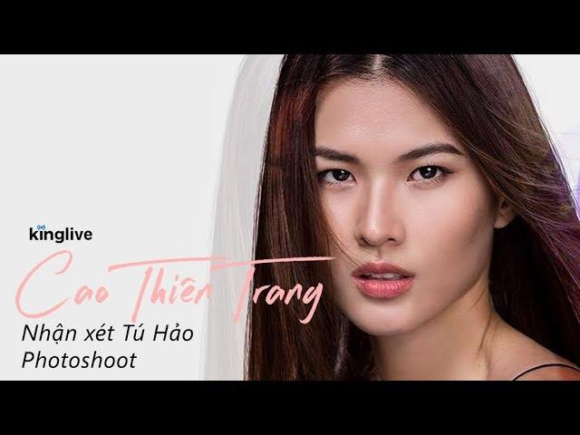 Cao Thiên Trang Nhận Xét Tú Hảo - Mỹ Nhân - The Face | JAM