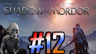 Middle-Earth: Shadow of Mordor Gameplay/Walkthrough HD - Climbing the Ranks - Part 12