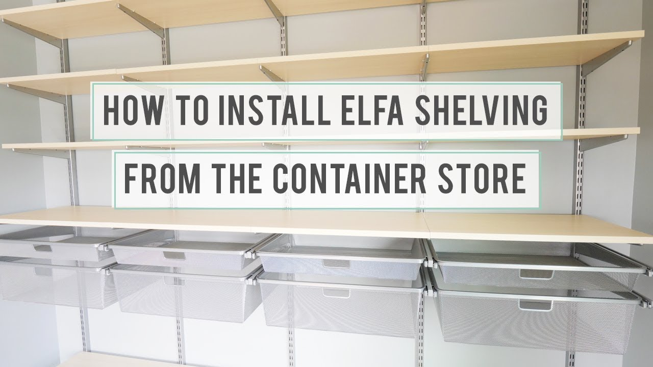 How to install elfa shelving from the container store for Elfa desk system