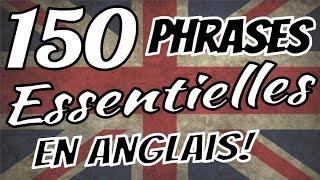 Apprendre l'anglais - 150 phrases essentielles en anglais pour débutants!!  🇬🇧 🇬🇧 🇬🇧 ✔