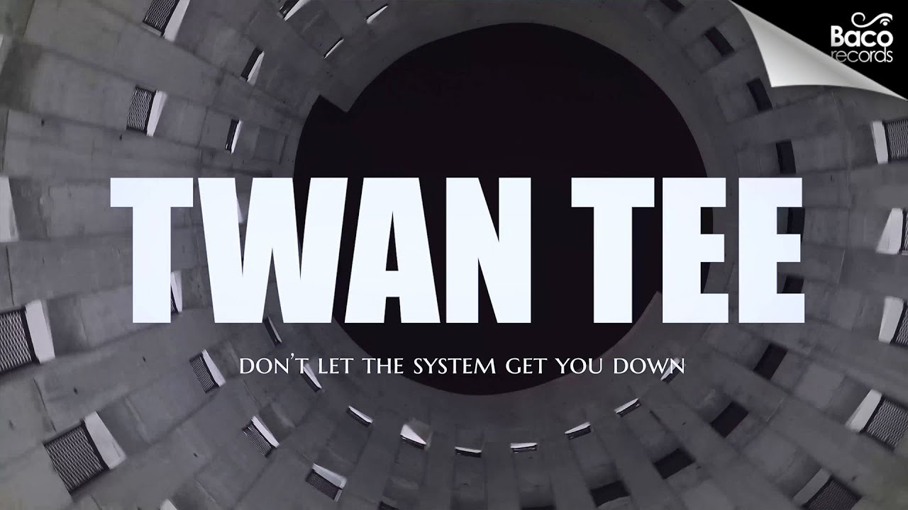 Clip : Twan Tee Meets Oddy - Don't Let The System Get You Down