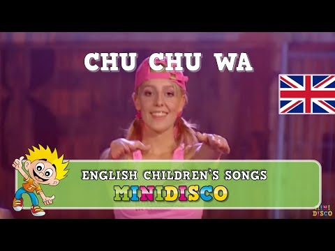 Chu Chu Wa | children's songs | kids dance songs by Minidisco