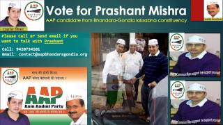 AAP Ka Prashant - Candidate from Bhandara-Gondia Loksabha Constituency