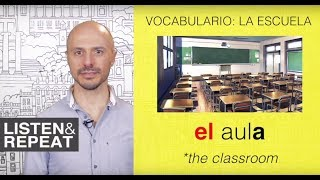 Learn Spanish:(110) Vocabulary: The school