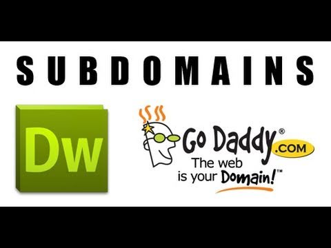 Adding Subdomains in GoDaddy and Dreamweaver CS5
