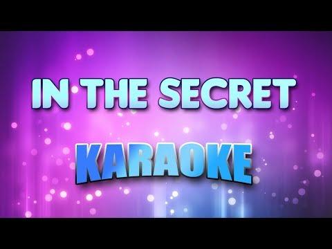 In The Secret (Karaoke & Lyrics)