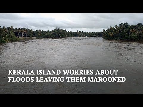 Kerala Floods 2018 | Kozhithuruth worries about floods destroying their link with the mainland