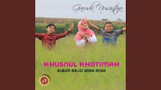 Download Khusnul Khotimah