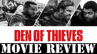 Den of Thieves - Movie Review