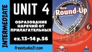 Round-Up Grammar 6 Ex.13-14 p.56 - образование наречий от прилагательных