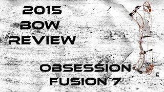 2015 Bow Review: Obsession Fusion 7