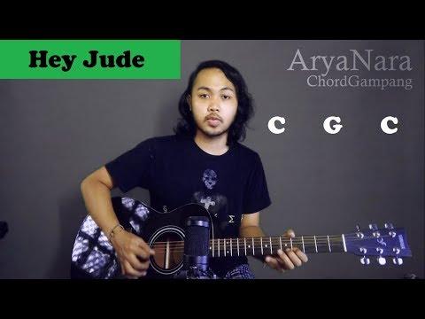 Chord Gampang (Hey Jude - The Beatles) By Arya Nara (Tutorial Gitar) Untuk Pemula