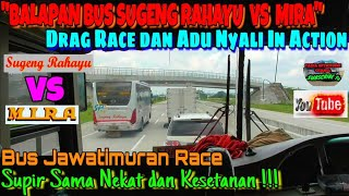 "Download Video ""BALAPAN BUS SUGENG RAHAYU VS MIRA"" 