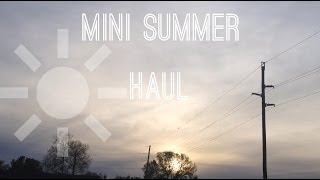 Mini Summer Haul ♡ Thumbnail